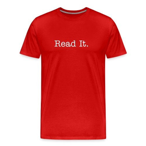 Read It - Men's Premium T-Shirt