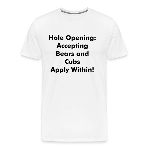 Hole Opening - Men's Premium T-Shirt