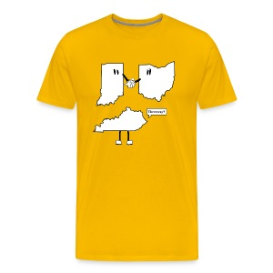 Men's Premium T-Shirt - Hilarious take on how the Ohio, Indiana + Kentucky tri-state began. This funny t-shirt design is perfect for casual fridays...if you work from home. You'll be sure to get a chuckle from passerby's with this design. Created by CityStateTees.com