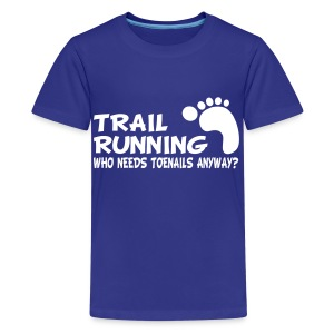 Trail Running Toenails Children's T-Shirt - Kids' Premium T-Shirt