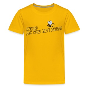 Kids Tee: Do You Like Bees? - Kids' Premium T-Shirt