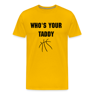Who's Your Taddy - Men's Premium T-Shirt