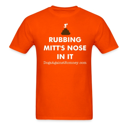 Official Dogs Against Romney Rubbing Mits Nose In It Tee - Men's T-Shirt
