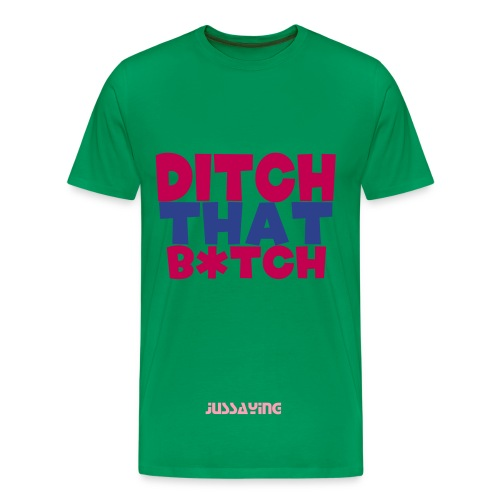 DITCH - Men's Premium T-Shirt