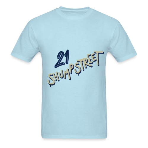 21ShumpStreet - Men's T-Shirt