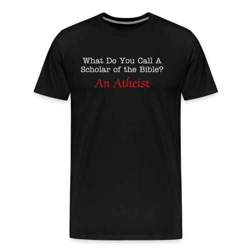 What do you call a scholar of the bible? - Men's Premium T-Shirt