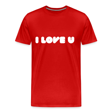 I Love U - Words of love T-Shirts