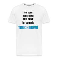 T-Shirts ~ Men's Premium T-Shirt ~ The Definition of Touchdown