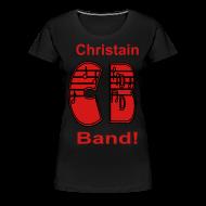 Women's T-Shirts ~ Women's Premium T-Shirt ~ Christain Band