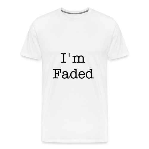 I'm Faded - Men's Premium T-Shirt