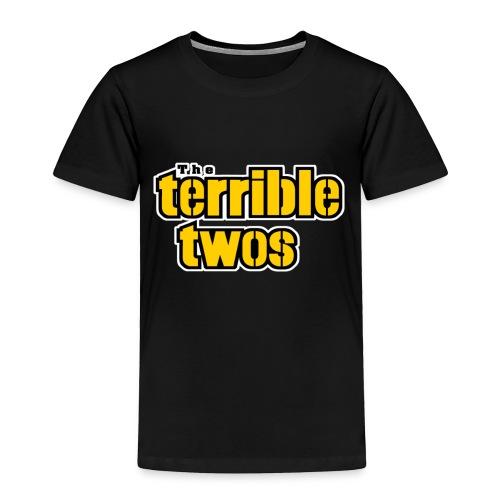 The Terrible Twos - Toddler Premium T-Shirt