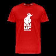 T-Shirts ~ Men's Premium T-Shirt ~ Saddle Up Baseball