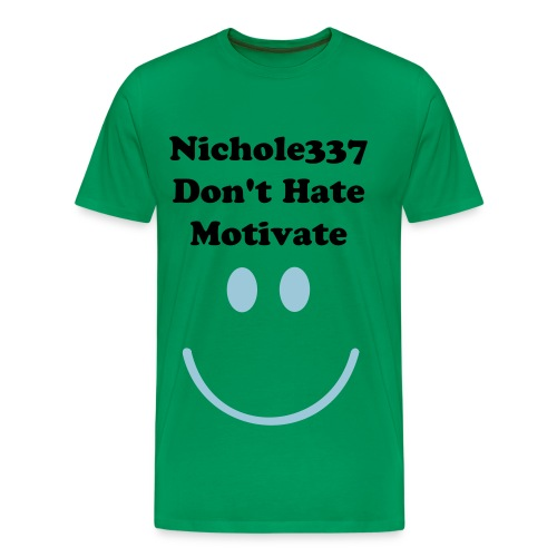Nichole337 Don't hate Appreciate - Men's Premium T-Shirt