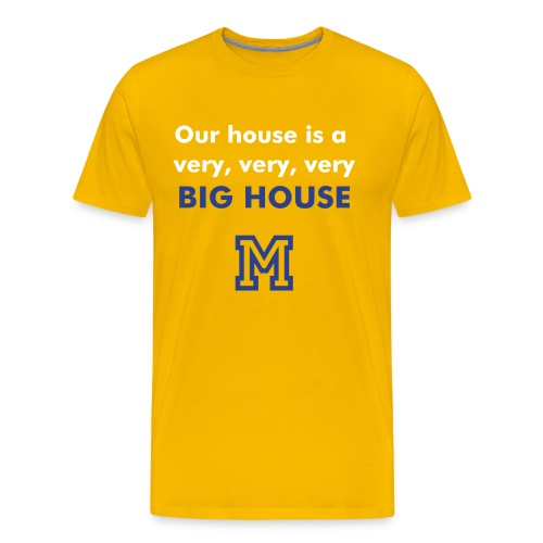 Our Big House - Men's Premium T-Shirt