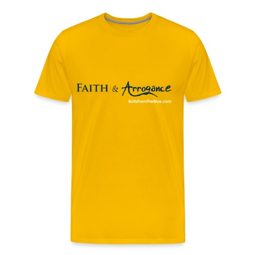 Faith and Arrogance - Men's Premium T-Shirt