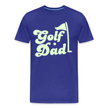 Golf dad with flag ball and hole T-Shirts