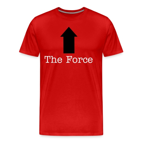 You ARE the force - Men's Premium T-Shirt
