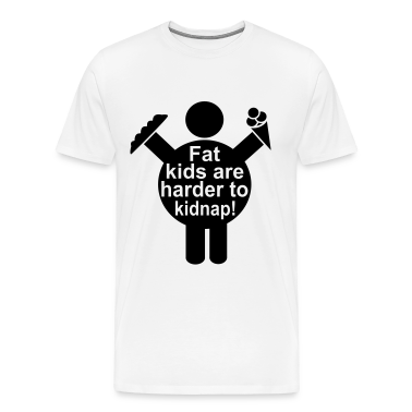Fat Kids are harder to kidnap! Vector Design T-Shirts