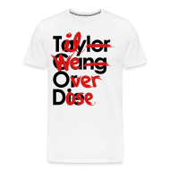 T-Shirts ~ Men's Premium T-Shirt ~ Til We Overdose/Taylor Gang or Die