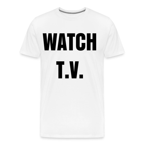 WATCH T.V. Men's T-shirt - Men's Premium T-Shirt