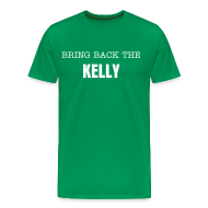 T-Shirts ~ Men's Premium T-Shirt ~ Bring Back The Kelly