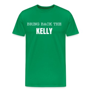 Bring Back The Kelly - Men's Premium T-Shirt
