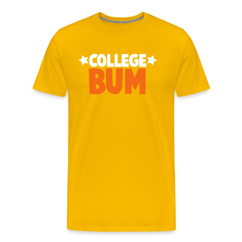 College bum unemployed t shirt spreadshirt for T shirts for college guys