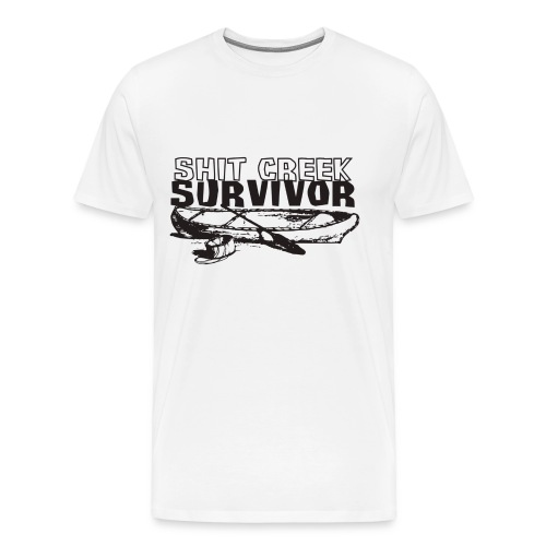 Shit Creek Survivor  - Men's Premium T-Shirt