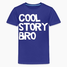 Cool Story Bro Kids' Shirts