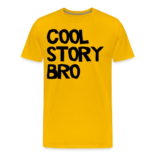 Cool Story Bro Shirt - Men's Premium T-Shirt