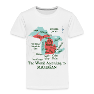 Baby & Toddler Shirts ~ Toddler Premium T-Shirt ~ The World According to Michigan