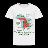 Baby & Toddler Shirts ~ Toddler Premium T-Shirt ~ The World According to Michigan