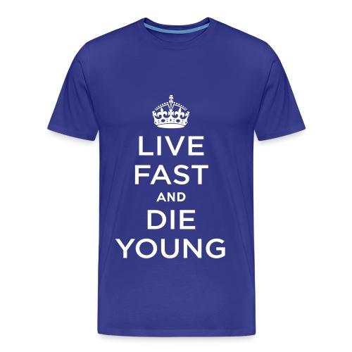 Live Fast. - Men's Premium T-Shirt