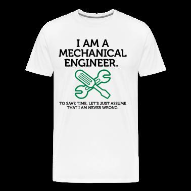 I Am A Mechanical Engineer 2 (2c)++ T-Shirts