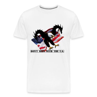 Don't Mess with The U.S. T-Shirts