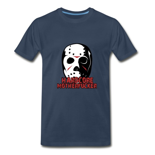 HARDCORE MOTHERFUCKER T-SHIRT IN BLUE - Men's Premium T-Shirt