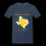 T-Shirts ~ Men's Premium T-Shirt ~ Payback Is A Mack - Men's