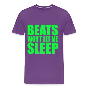 BEATS WON'T LET ME SLEEP - Men's Premium T-Shirt
