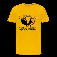 T-Shirts ~ Men's Premium T-Shirt ~ NEW Meats Don't Clash T-Shirt (Men's)