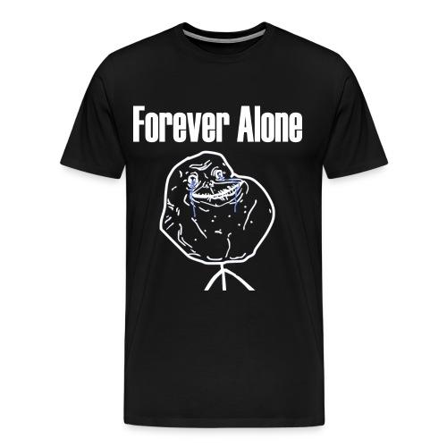 Forever Alone - Men's Premium T-Shirt