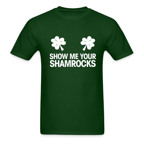 Show Me Your Shamrocks - Men's T-Shirt