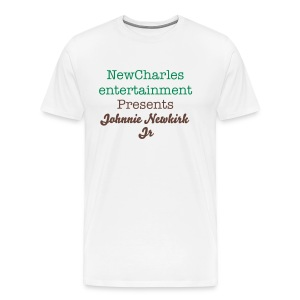 NewCharles Entertainment Presents Johnnie Newkirk Jr - Men's Premium T-Shirt