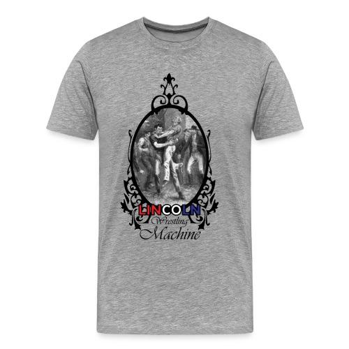 Abraham Lincoln Wrestling Machine - Men's Premium T-Shirt