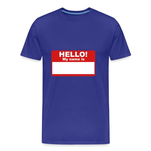 Hello! My Name Is - Men's Premium T-Shirt