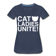 T-Shirts ~ Women's Premium T-Shirt ~ Cats Ladies Unite! +