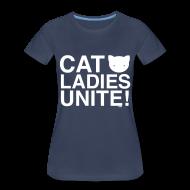 Women's T-Shirts ~ Women's Premium T-Shirt ~ Cats Ladies Unite! +