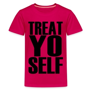 Treat Yo Self Shirt - Kids' Premium T-Shirt