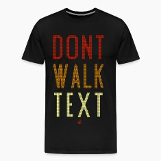 Don't Walk Text