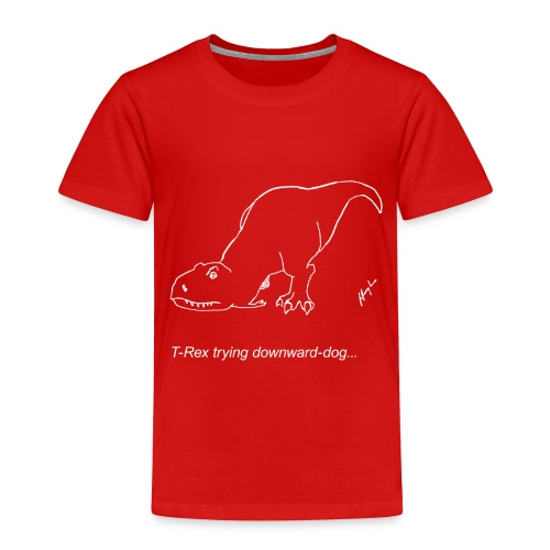 T-Rex Down Dog White Design (Toddler) - Toddler Premium T-Shirt
