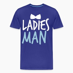 LADIES MAN with a black bow tie event T-Shirts